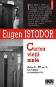 Cartea vietii mele, Sulea 31, N3, sc.2, cu ocazia comunismului - Eugen Istodor