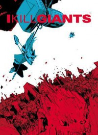 I Kill Giants Fifth Anniversary Edition Hc - Joe Kelly, Jm Ken Niimura
