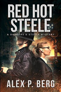 Red Hot Steele - Alex P. Berg