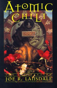 Atomic Chili - Joe R. Lansdale, Timothy Truman
