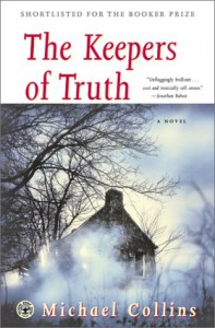 The Keepers of Truth: A Novel - Michael Collins