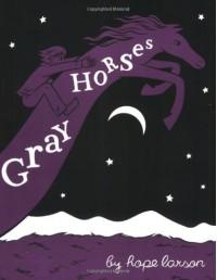 Gray Horses - Hope Larson