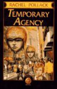 Temporary Agency - Rachel Pollack