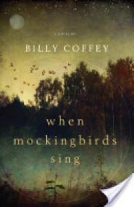 When Mockingbirds Sing - Billy Coffey