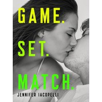 Game. Set. Match. - Jennifer Iacopelli