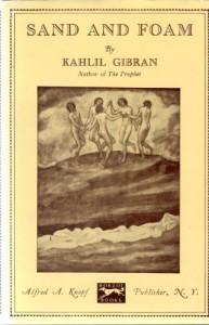 Sand and Foam - Kahlil Gibran