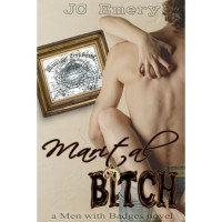 Marital Bitch (Men with Badges, #1) - J.C. Emery