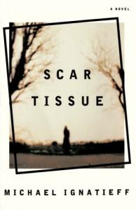 Scar Tissue - Michael Ignatieff