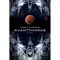 Kvanttivaras - Hannu Rajaniemi,  Antti Autio