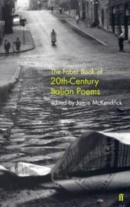 The Faber Book of 20th-Century Italian Poems - Jamie McKendrick