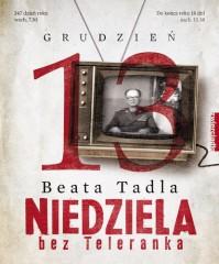 Niedziela bez Teleranka - Beata Tadla
