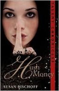 Hush Money  - Susan Bischoff