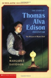 The Story Of Thomas Alva Edison (Scholastic Biography) - Margaret Davidson