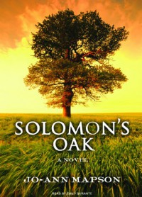 Solomon's Oak: A Novel - Jo-Ann Mapson