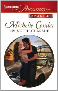 Living the Charade - Michelle Conder
