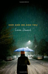Her and Me and You - Lauren Strasnick
