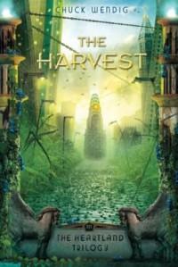 The Harvest - Chuck Wendig
