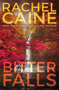 Bitter Falls (Stillhouse Lake Book 4) - Rachel Caine