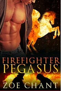 Firefighter Pegasus: BBW Pegasus Shifter Paranormal Romance (Fire & Rescue Shifters Book 2) - Zoe Chant