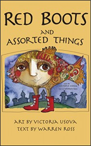 Red Boots and Assorted Things - Warren Ross, Victoria Usova