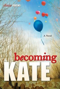 Becoming Kate - Dixie Owens