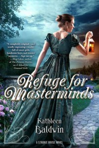 Refuge for Masterminds - Kathleen Baldwin