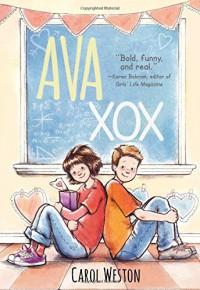 Ava XOX (Ava and Pip) - Carol Weston
