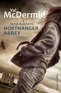 Northanger Abbey - Val McDermid, Doris Styron
