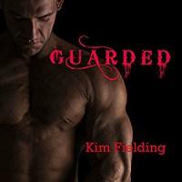 Guarded - Kim Fielding, Greg Tremblay