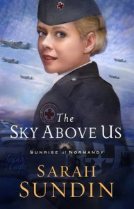 The Sky Above us - Sarah Sundin