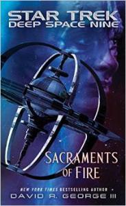 Star Trek: Deep Space Nine: Sacraments of Fire - David R. George III