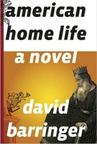 American Home Life - David Barringer