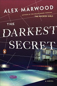 The Darkest Secret: A Novel - Alex Marwood