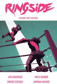Ringside, Volume 1 - Nick Barber, Joe Keatinge