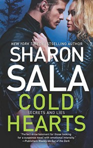 Cold Hearts (Secrets and Lies) - Sharon Sala