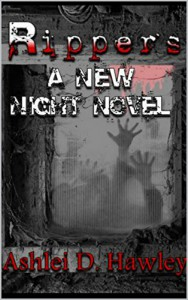 Rippers: A New Night Novel (The New Night Novels Book 1) - Ashlei Hawley