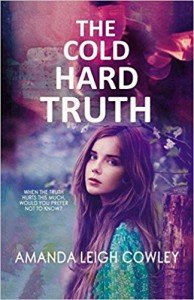 The Cold Hard Truth - Amanda Leigh Cowley
