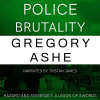 Police Brutality - Gregory Ashe, Tristan James Mabry
