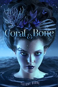 Coral & Bone - Nathalia Suellen, Tiffany Daune, Alix Reid