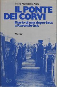 Il ponte dei corvi - Maria Massariello Arata