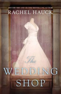 The Wedding Shop - Rachel Hauck