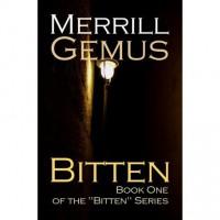 Bitten - Merrill Gemus