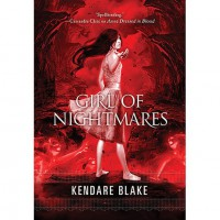 Girl of Nightmares (Anna, #2) - Kendare Blake