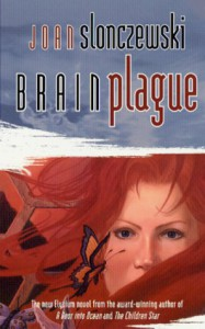 Brain Plague - Joan Slonczewski