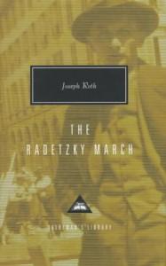 The Radetzky March - Joseph Roth, Joachim Neugroschel