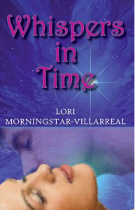 Whispers in Time - Lori Villarreal