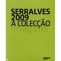 Serralves 2009: A colecção (Vol. I) - Cláudia Gonçalves, Joao Fernandes