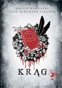 Krąg  - Mats Strandberg, Sara Bergmark Elfgren, Patrycja Włóczyk