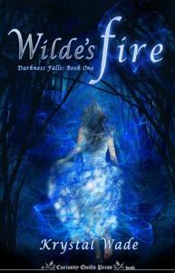 Wilde's Fire (Darkness Falls, #1) - Krystal Wade