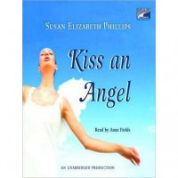 Kiss an Angel (Audio) - Susan Elizabeth Phillips, Anna Fields